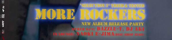 """SELECTION 3 - TRIED & TESTED"" MORE ROCKERS NEW ALBUM release party"