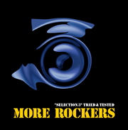"More Rockers ""Selection 3 - tried and tested"""