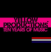 "V.A. ""YELLOW PRODUCTIONS  TEN YEARS OF MUSIC"""
