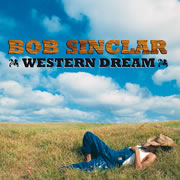 Bob Sinclar Western Dream